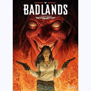 Badlands : Tome 3, Le Grand Serpent