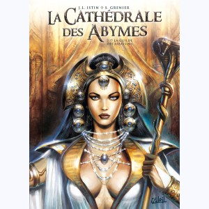 La Cathédrale des Abymes : Tome 2, La Guilde des assassins