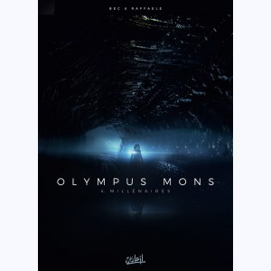 Olympus Mons : Tome 4, Millénaires