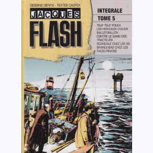 Jacques Flash : Tome 5, Teuf teuf polka. Intégrale Denys