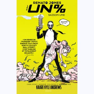 Renato Jones : Tome 1, Les Un %