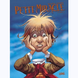 Petit miracle : Tome 1