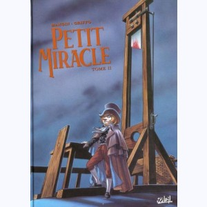 Petit miracle : Tome 2
