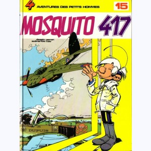 Les Petits Hommes : Tome 15, Mosquito 417