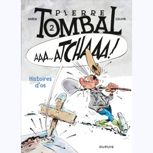 Pierre Tombal : Tome 2, Histoires d'os