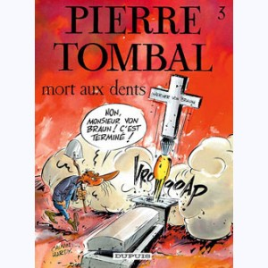 Pierre Tombal : Tome 3, Mort aux dents