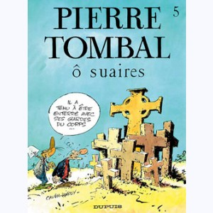 Pierre Tombal : Tome 5, Ô suaires