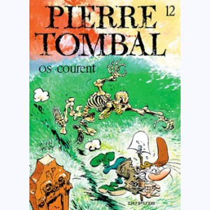Pierre Tombal : Tome 12, Os courent