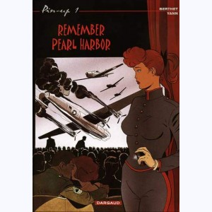 Pin-Up : Tome 1, Remember Pearl Harbor