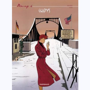 Pin-Up (Berthet) : Tome 6, Gladys