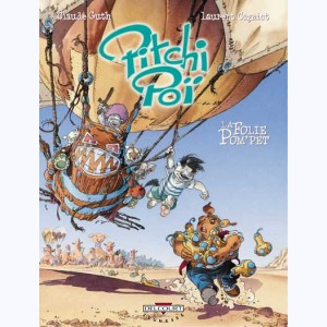 Pitchi Poï : Tome 2, La folie Pom'pet