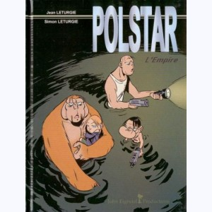 Polstar : Tome 3, L'empire