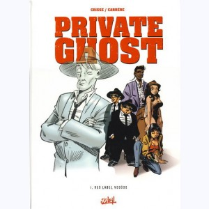 Private ghost : Tome 1, Red label voodoo