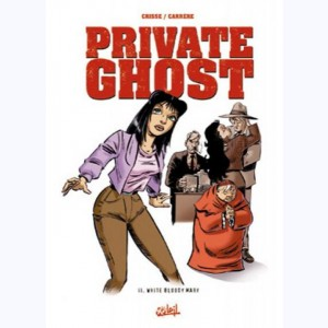Private ghost : Tome 2, White bloody mary