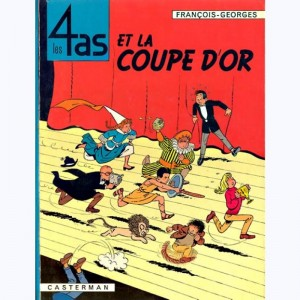 Les 4 as : Tome 6, Les 4 as et la coupe d'or