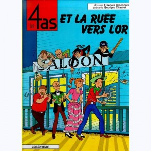 Les 4 as : Tome 11, Les 4 as et la ruée vers l'or