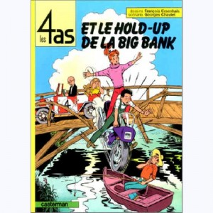 Les 4 as : Tome 22, Les 4 as et le hold-up de la big bank
