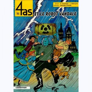 Les 4 as : Tome 32, Les 4 as et le robot vandale