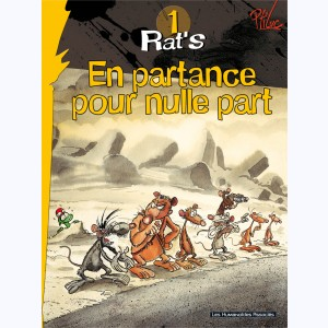 Rat's : Tome 1, En partance pour nulle part