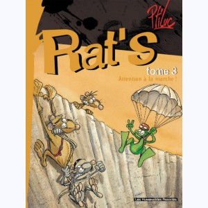 Rat's : Tome 3, Attention à la marche !