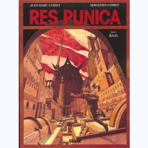 Res punica : Tome 1, Baal