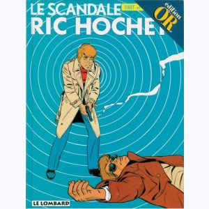 Ric Hochet : Tome 33, Le scandale Ric Hochet