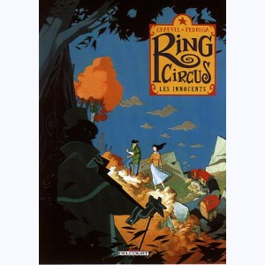 Ring Circus : Tome 2, Les innocents
