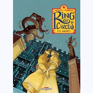 Ring Circus : Tome 3, Les amants