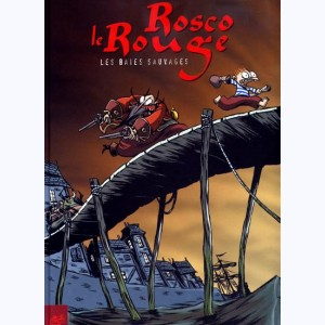 Rosco le rouge : Tome 1, Les baies sauvages