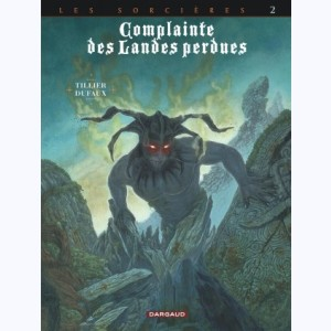 Complainte des landes perdues : Tome 2 Cycle 3, Inferno