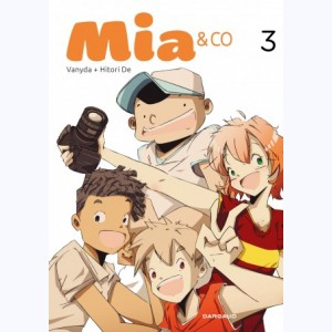 Mia & Co : Tome 3