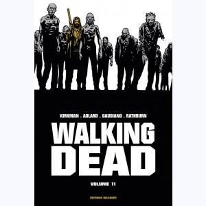 Walking Dead : Tome 11 (21 & 22), Prestige