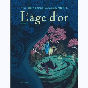 L'âge d'or : Tome 1