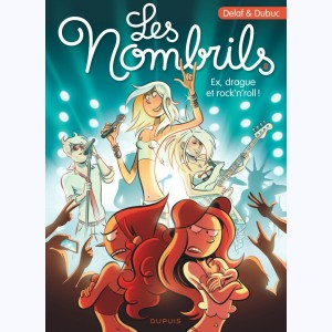 Les Nombrils : Tome 8, Ex, drague et rock'n'roll !