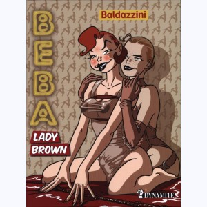 Beba : Tome 3, Lady Brown