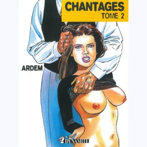 Chantages : Tome 2