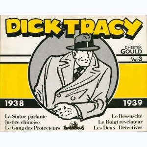 Dick Tracy : Tome 3, 1938 - 1939