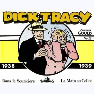 Dick Tracy : Tome 5, 1938 - 1939