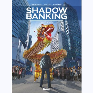 Shadow Banking : Tome 5, Fallen angels