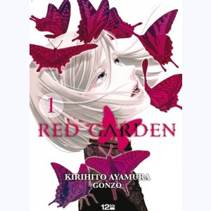 Red Garden : Tome 1