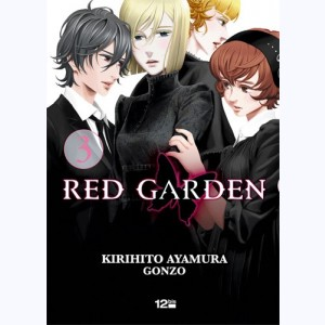 Red Garden : Tome 3