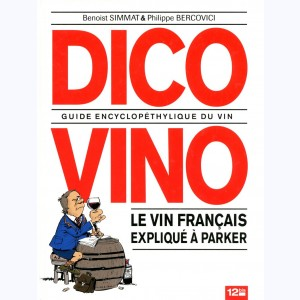 Dico Vino, Guide encyclopéthylique du vin