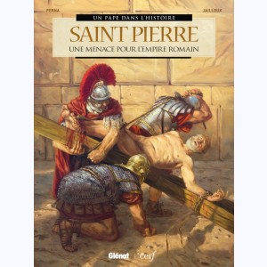 Saint Pierre, Une menace pour l'Empire romain