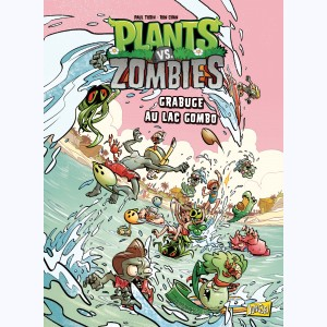 Plants vs. zombies : Tome 10, Grabuge au lac Gombo