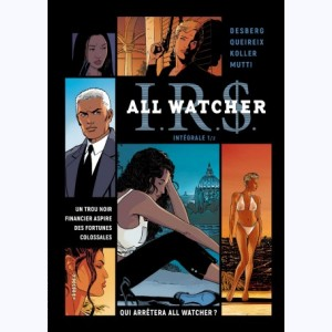 I.R.$. All Watcher : Tome 1 (1 à 4), Intégrale
