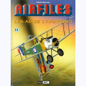 Airfiles - Biggles Présente : Tome 11, Les as de l'aviation /1
