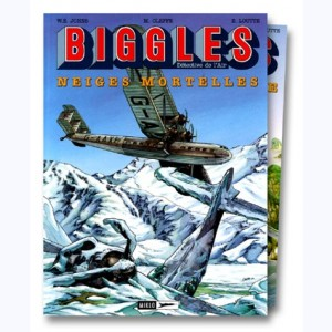Biggles : Tome 13 + 9, Neiges mortelles + La 13ème dent du diable