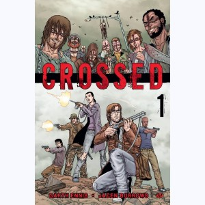 Crossed : Tome 1