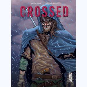 Crossed : Tome (1 & 2), Intégrale