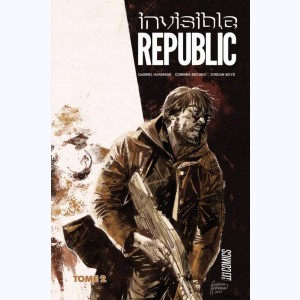 Invisible Republic : Tome 1